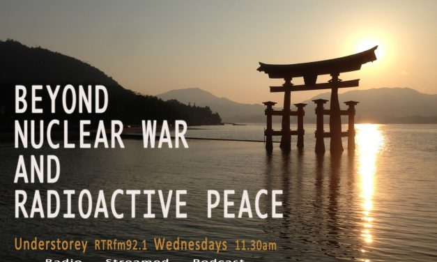 Reporting Radioactive Peace: From Yeerlirrie to Fukushima