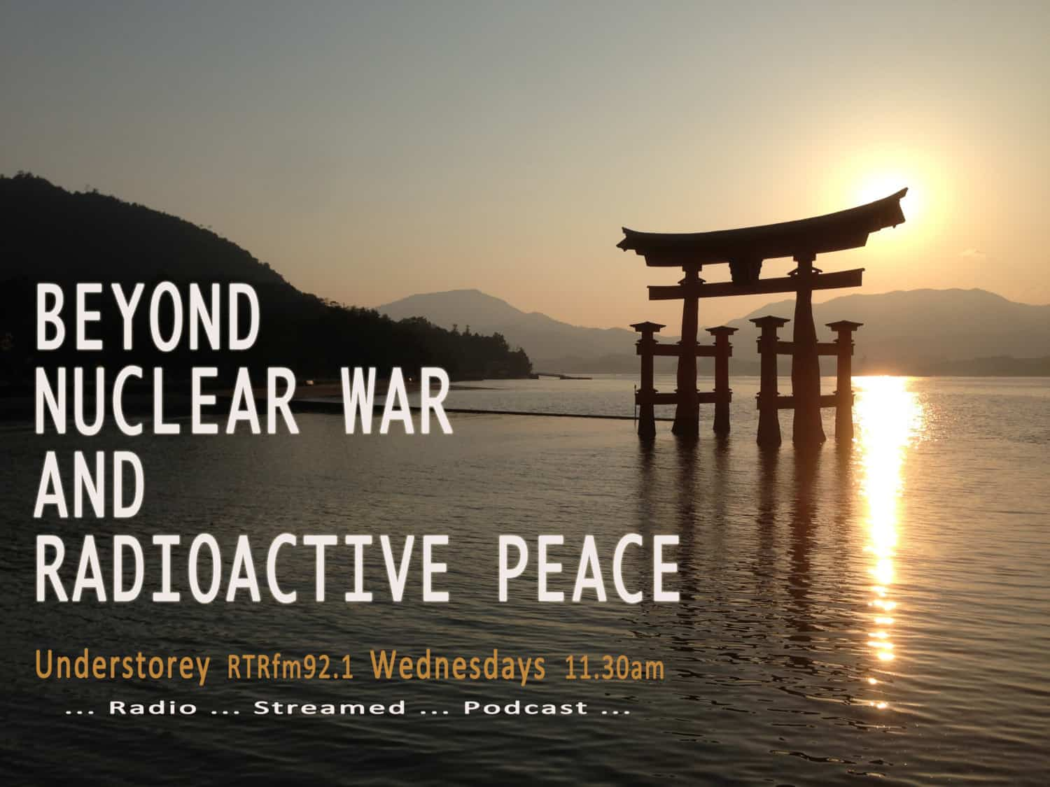 Beyond nuclear war and radioactive peace